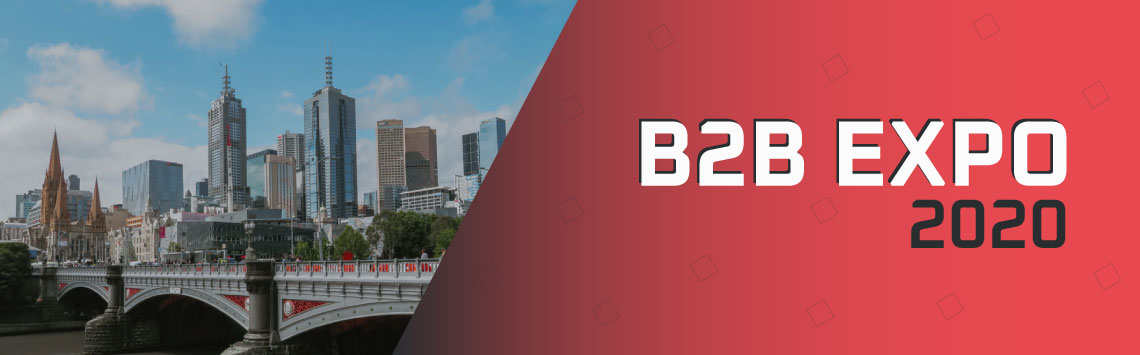 WHY ATTEND B2B EXPO MELBOURNE 2020?