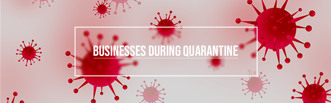 What should businesses do during quarantine